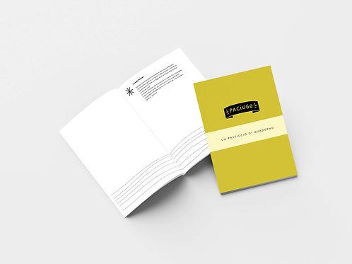 Paciugo | Quaderno
