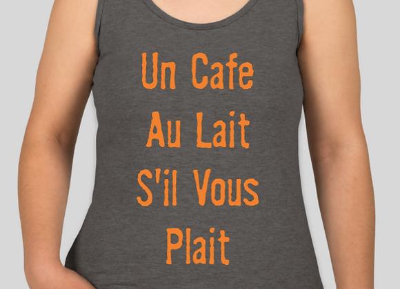 Un Cafe Au Lait S'il Vous Plait Tank Top