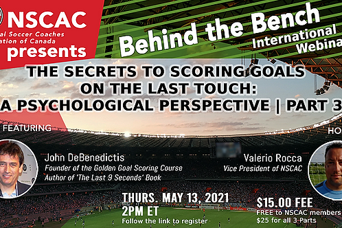 Behind The Bench, Scoring Goals - A Psychological Perspective|PART 3