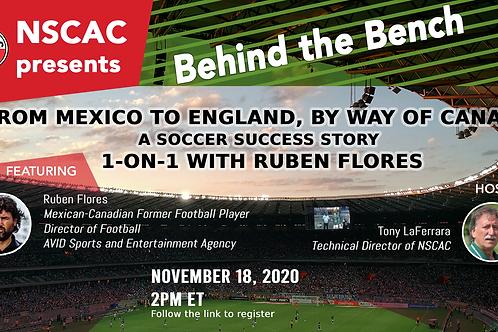 Behind the Bench, Episode 8: Rubén Flores - A Soccer Success Story