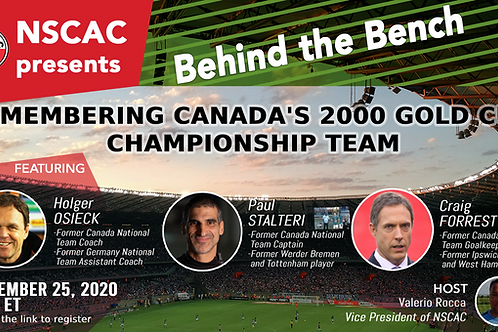 Behind the Bench, Episode 9: Remembering Canada's Gold Cup Championship Team