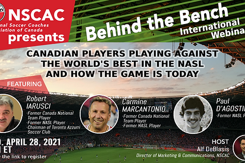 Behind the Bench, Episode 29: Canadian Players vs the World's Best in the NASL