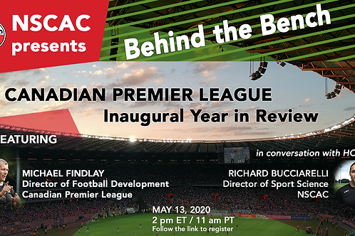 Behind the Bench, Episode 1:  Canadian Premier League Inaugural Year in Review