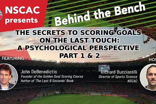 Secrets To Scoring Goals Webinar - Part 1 & 2
