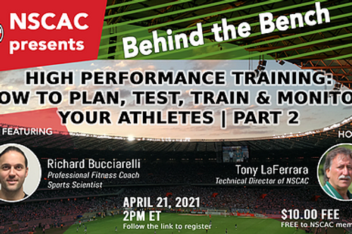 Behind The Bench High Performance Training: How to Manage Your Athletes | PART 2