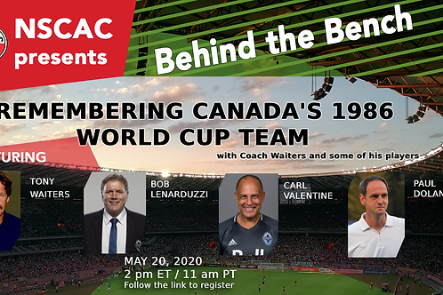 Behind the Bench, Episode 2:  Remembering Canada's 1986 World Cup Team