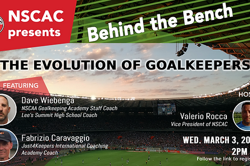 Behind The Bench, Episode 24: The Evolution of Goalkeepers