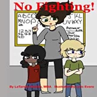 No Fighting!