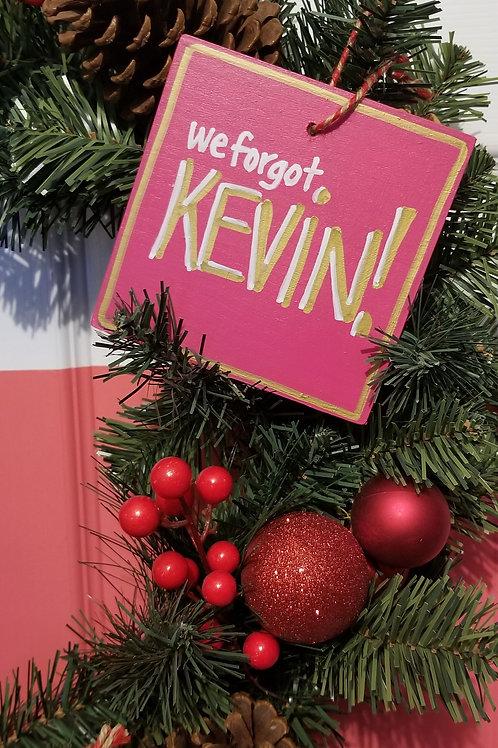 KEVIN! Ornament