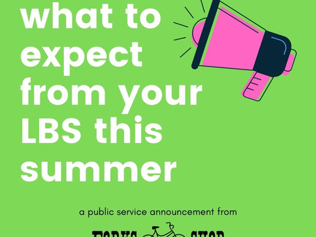 What to expect from your LBS in the summer of 2021