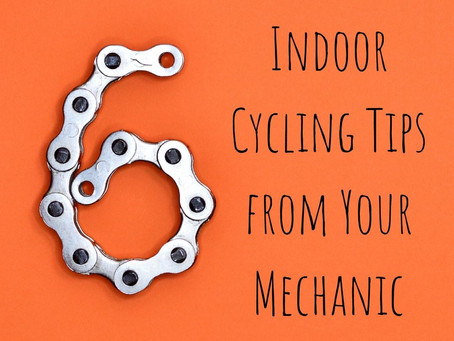 Indoor cycling tips from your mechanic