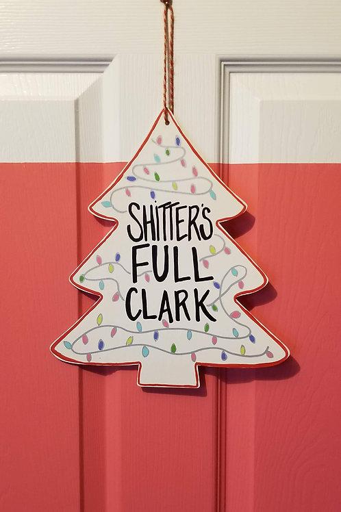 Shitter's Full Clark Christmas Sign