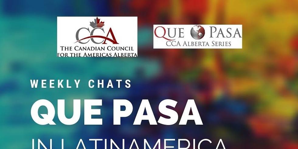 Que Pasa Weekly Chats - Inaugural Session