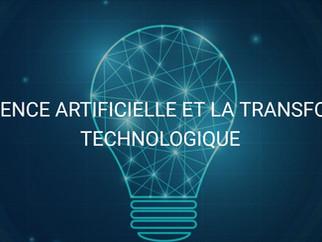 L'intelligence artificielle et la transformation technologique