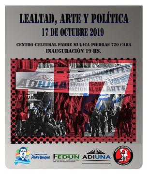 Lealtad Arte y Política