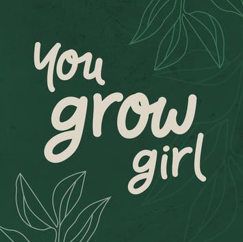 You Grow Girl Series-02.png