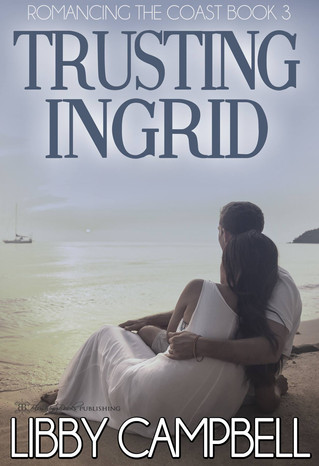Trusting Ingrid by Libby Campbell