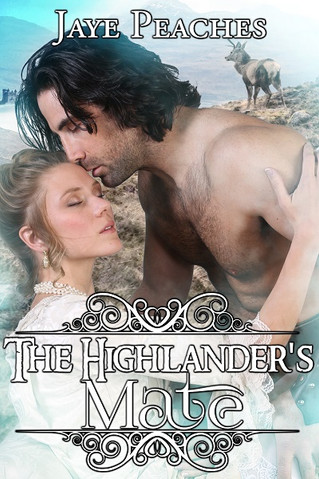 The Highlander's Mate by Jaye Peaches