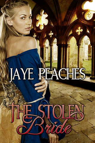 The Stolen Bride by Jaye Peaches