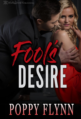 Fool's Desire by Poppy Flynn
