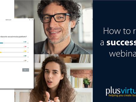 How to run a successful webinar