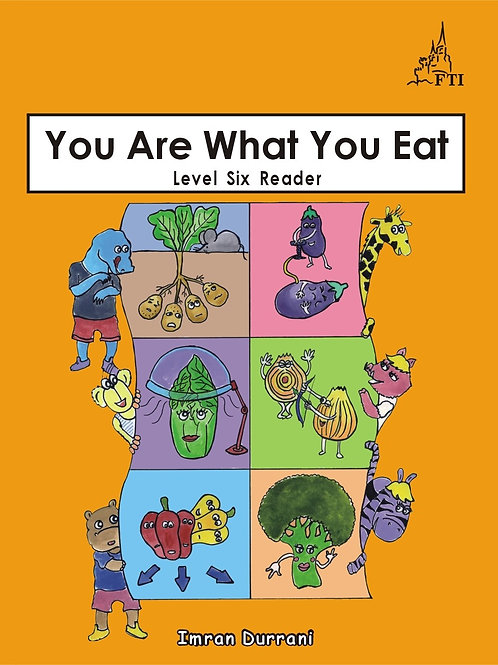 Level 6 Reader NO. 1 You Are What You Eat