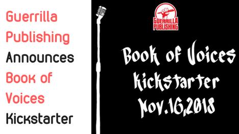 Guerrilla Publishing Announces Book of Voices Kickstarter