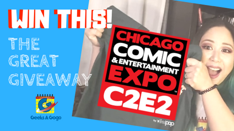 Geeks A Gogo's Great C2E2 Giveaway (11/29/18 through 12/7/18)