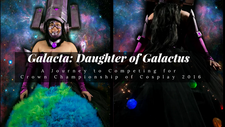 Galacta: Daughter of Galactus - My Experience Joining a Cosplay Contest For the First Time