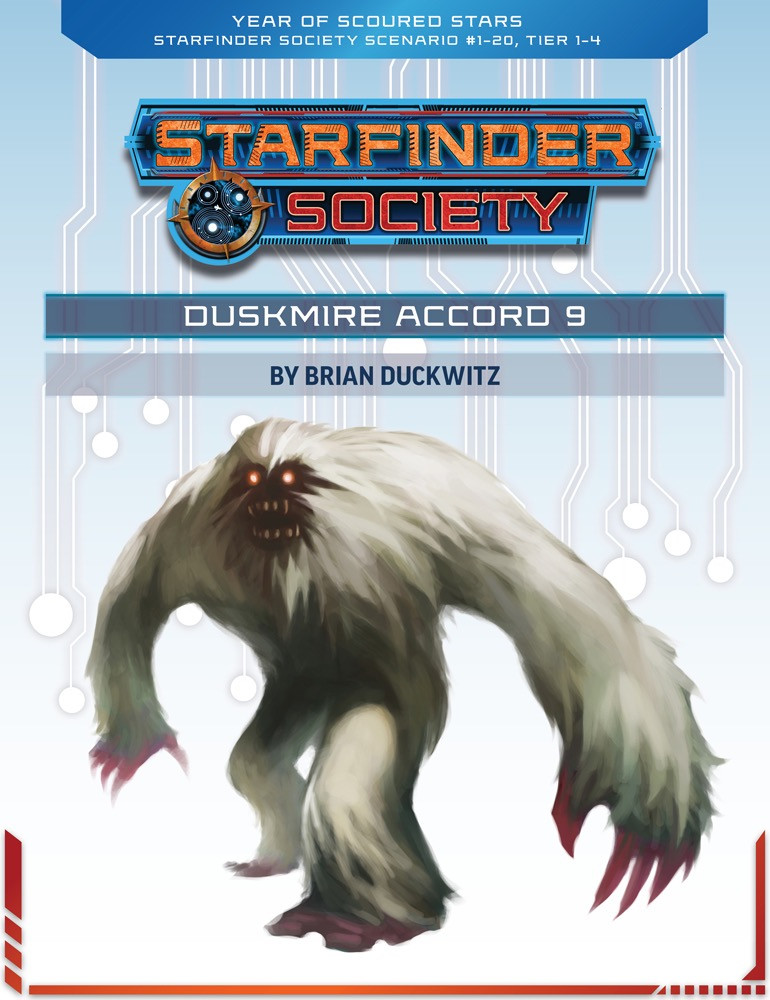 Starfinder Society Roleplaying Guild Scenario #1-20: Duskmire Accord 9