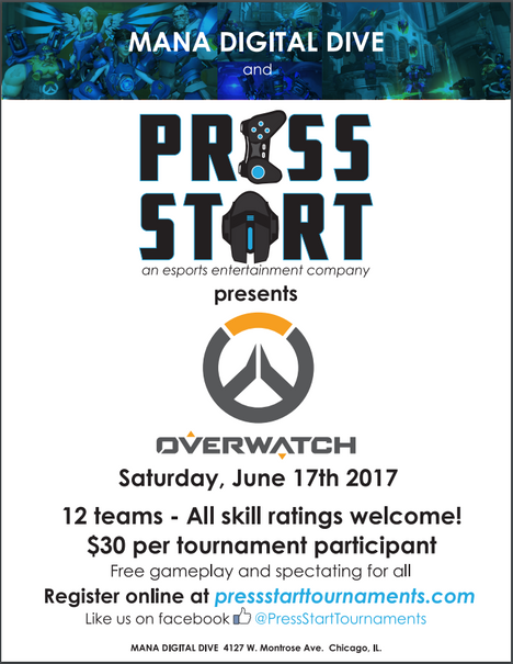 PRESS START PRESENTS: CHICAGO OVERWATCH EVENT on June 17, 2017