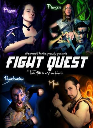 OTHERWORLD THEATRE Presents: FIGHTQUEST - A ChooseYourOwnAdventure Fight Show