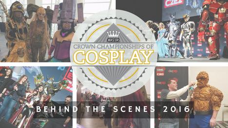 Crown Championhips of Cosplay 2016 (Behind the Scenes)