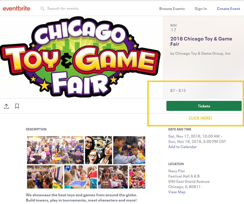 https://www.eventbrite.com/e/2018-chicago-toy-game-fair-tickets-44382152212?invite=&err=29&referrer=&discount=&affiliate=&eventpassword=