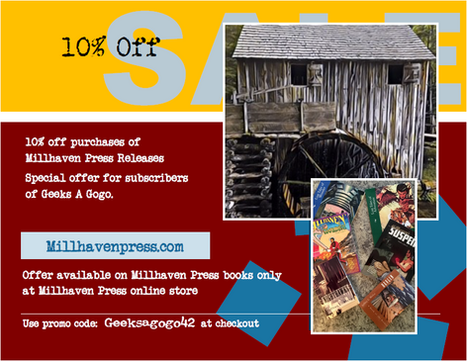 New Discount for Geeks A Gogo Readers with Millhaven Press