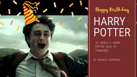 Happy Birthday Harry Potter! So Here's a Harry Potter Sale at ThinkGeek
