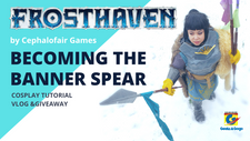 Becoming the Frosthaven Banner Spear