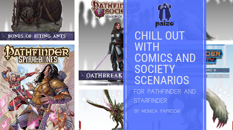 CHILLOUT WITH COMICS AND SOCIETY SCENARIOS FOR PATHFINDER AND STARFINDER