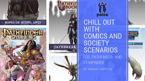 CHILL OUT WITH COMICS AND SOCIETY SCENARIOS FOR PATHFINDER AND STARFINDER