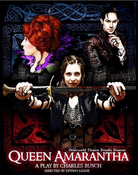 OTHERWORLD THEATRE PRESENTS: Queen Amarantha
