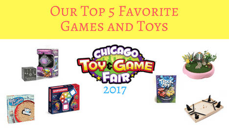 Our Top 5 Favorite Games and Toys at ChiTag (Chicago Toy and Game) 2017