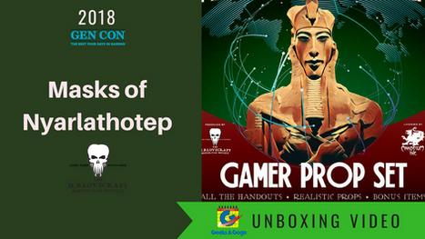 Masks of Nyarlathotep Prop Set Unboxing at Gen Con 2018