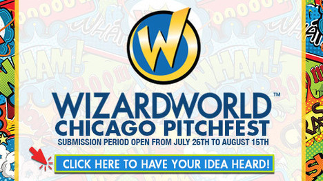 Wizard World, Columbia Pictures Begin Accepting Idea Submissions At Wizard World Comic Con Chicago T