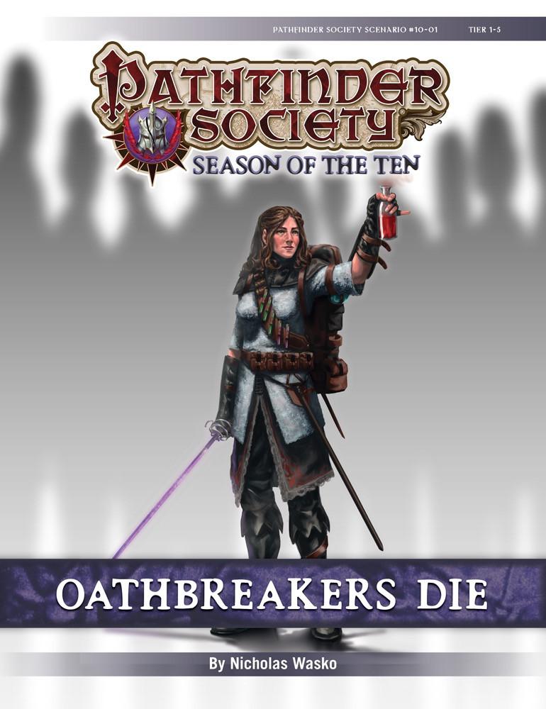 PathfinderSociety Scenario #10-01: Oathbreakers Die