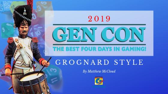 Gen Con 2019 Grognard Style