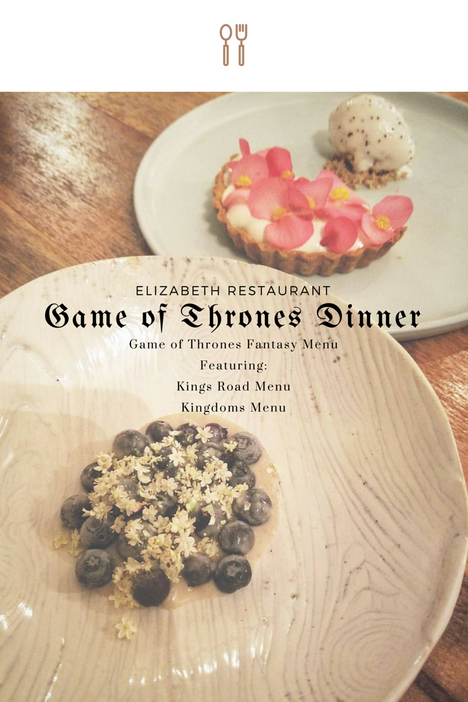 Elizabeth Restaurant: Game of Thrones Fantasy Dinner Series (2016)