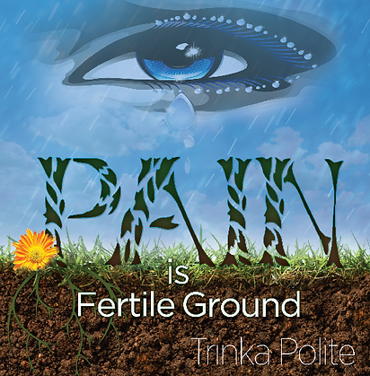book cover for Pain is Fertile Ground by Trinka Polite