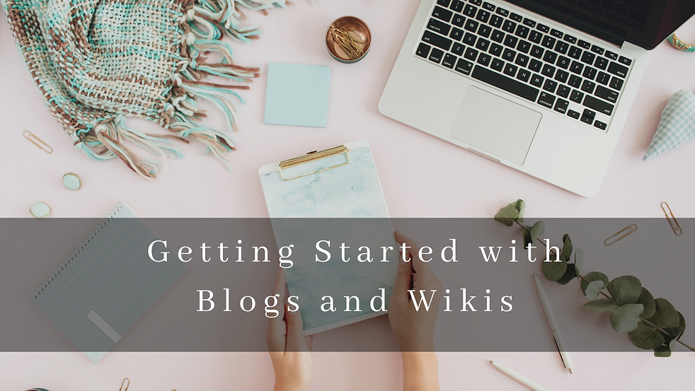 Getting Started with Blogs and wikis.png