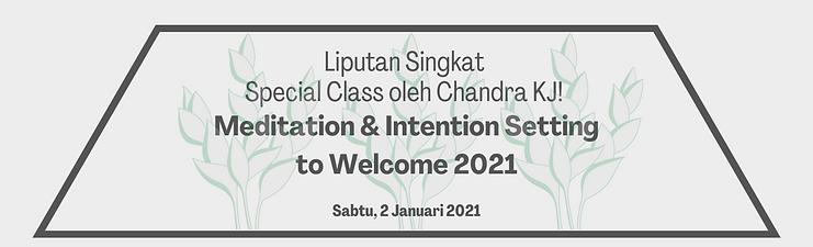 Liputan Singkat Meditation & Intention S