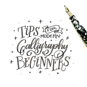 Tips for Modern Calligraphy Beginners